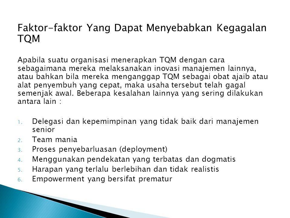 Faktor-faktor Yang Dapat Menyebabkan Kegagalan TQM