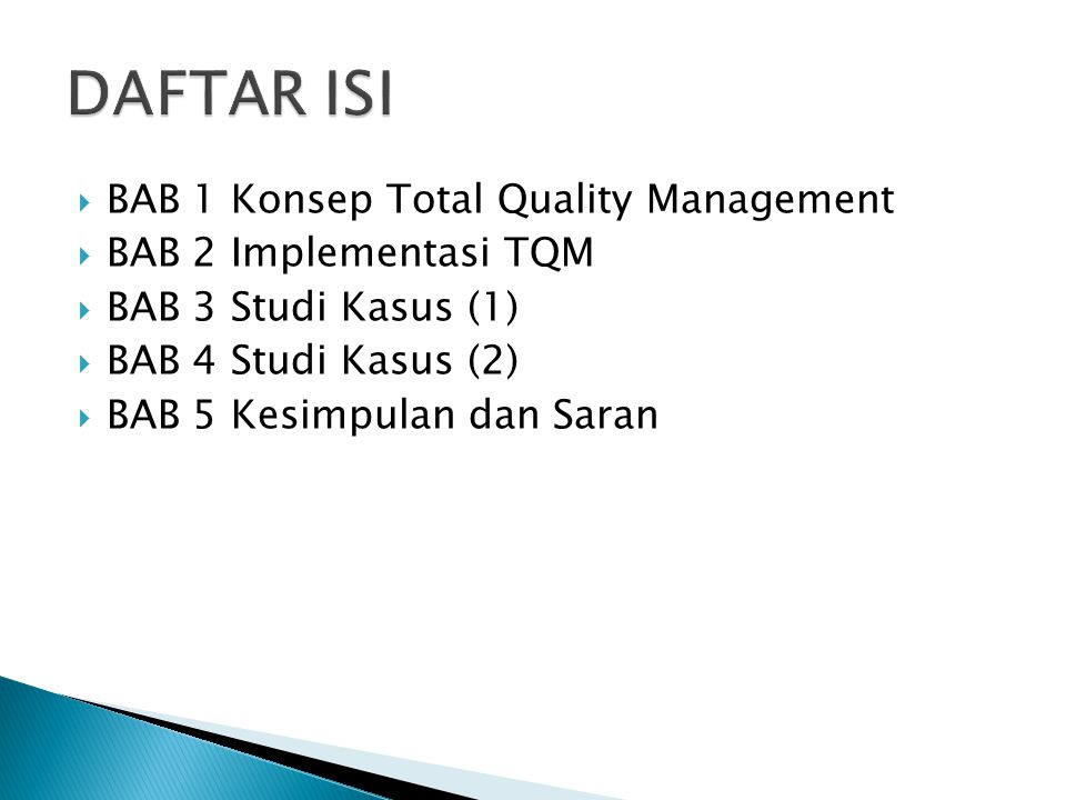 DAFTAR ISI BAB 1 Konsep Total Quality Management