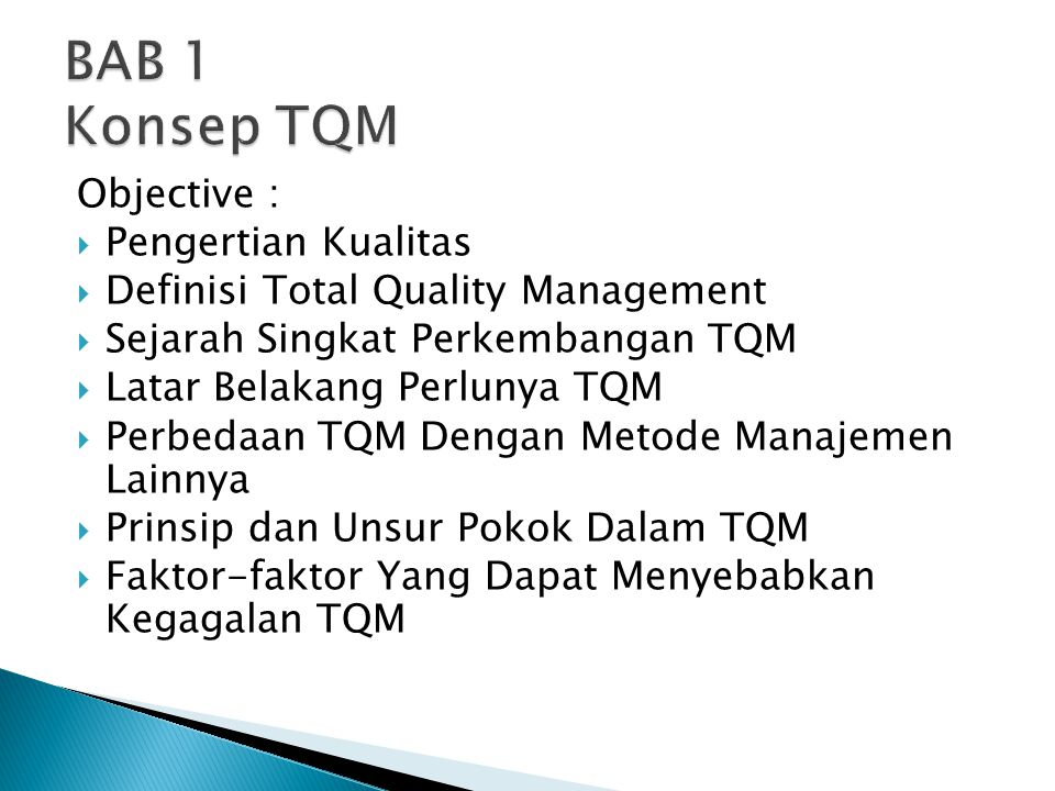 BAB 1 Konsep TQM Objective : Pengertian Kualitas