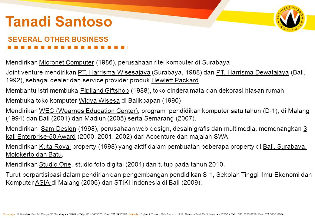 Tanadi Santoso SEVERAL OTHER BUSINESS