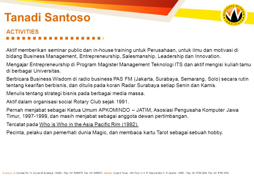 Tanadi Santoso ACTIVITIES