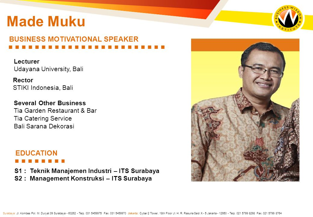 Made Muku BUSINESS MOTIVATIONAL SPEAKER EDUCATION Lecturer