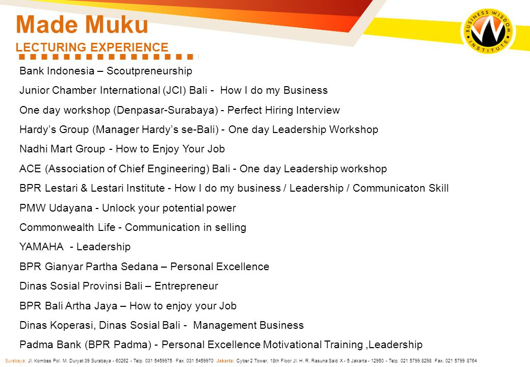 Made Muku LECTURING EXPERIENCE Bank Indonesia – Scoutpreneurship