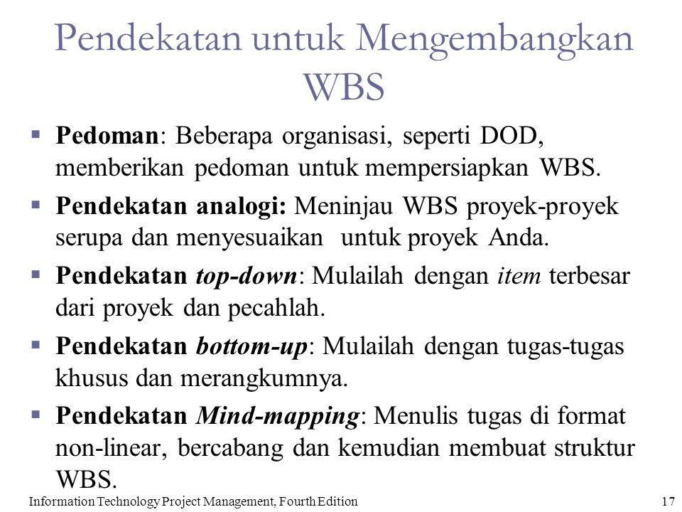 Pendekatan untuk Mengembangkan WBS