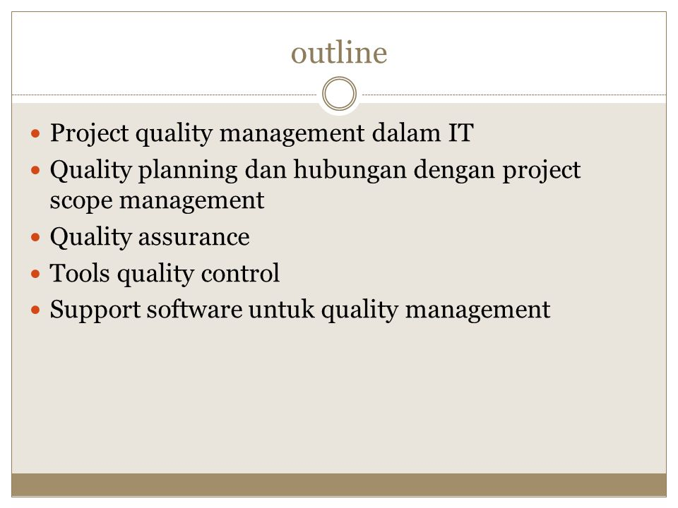 outline Project quality management dalam IT