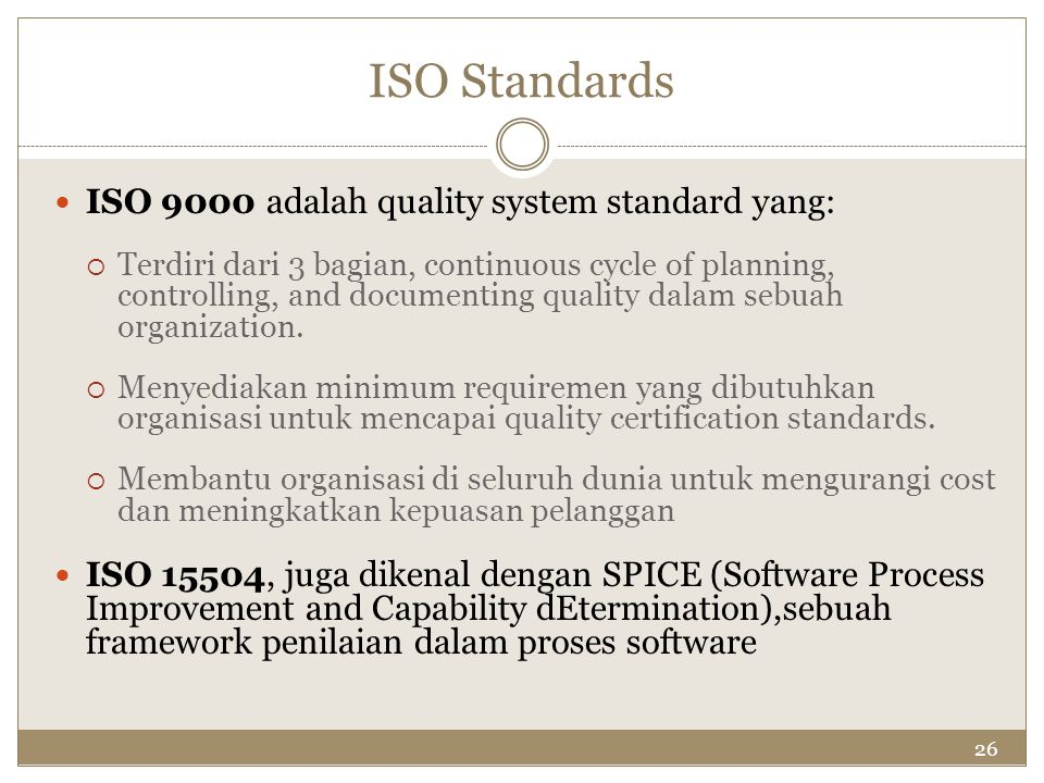ISO Standards ISO 9000 adalah quality system standard yang: