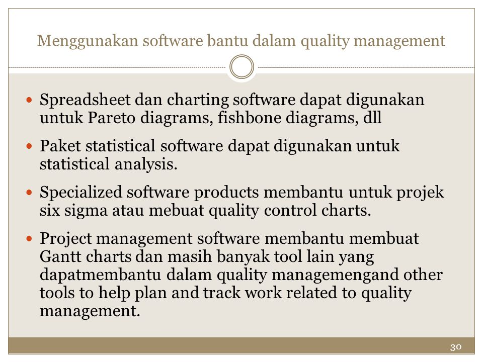 Menggunakan software bantu dalam quality management