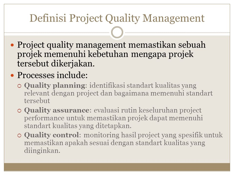 Definisi Project Quality Management