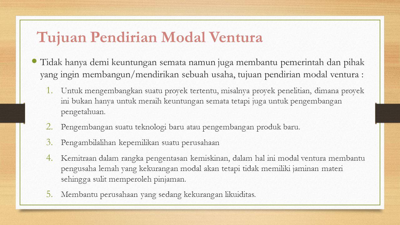 Tujuan Pendirian Modal Ventura