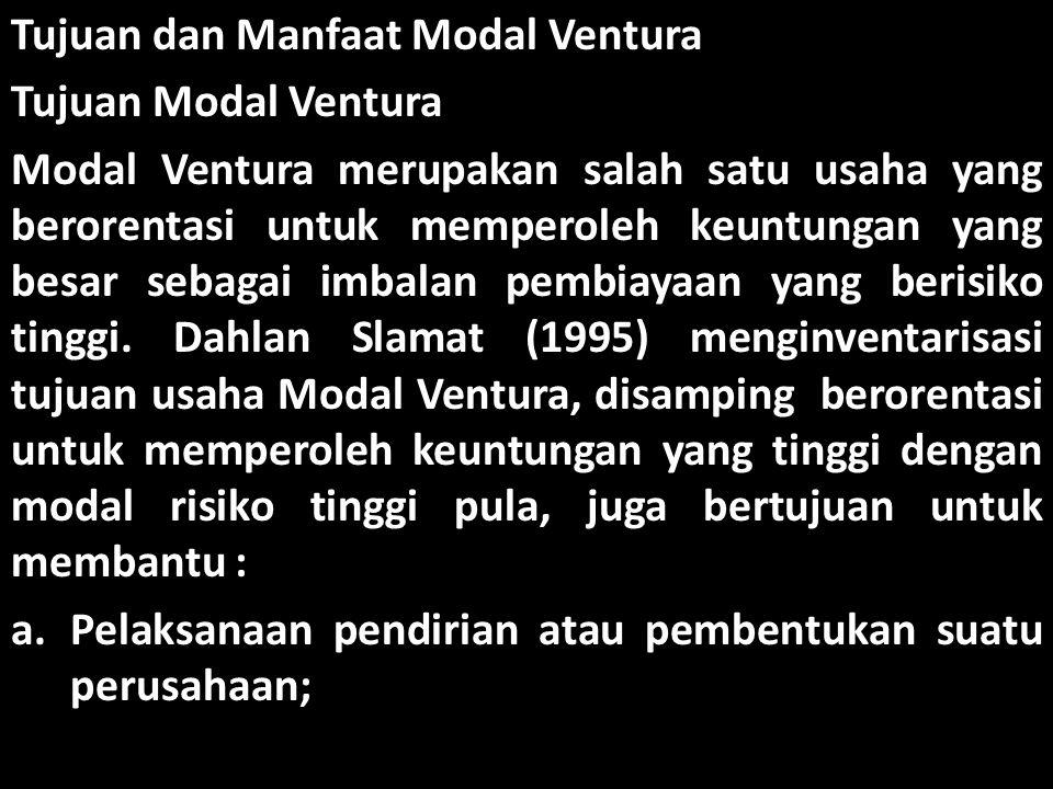 Tujuan dan Manfaat Modal Ventura