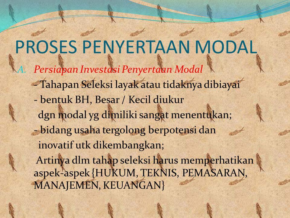 PROSES PENYERTAAN MODAL