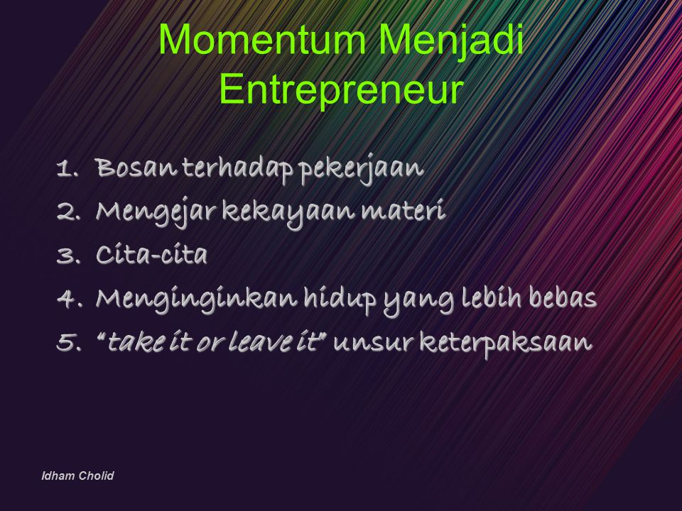 Momentum Menjadi Entrepreneur