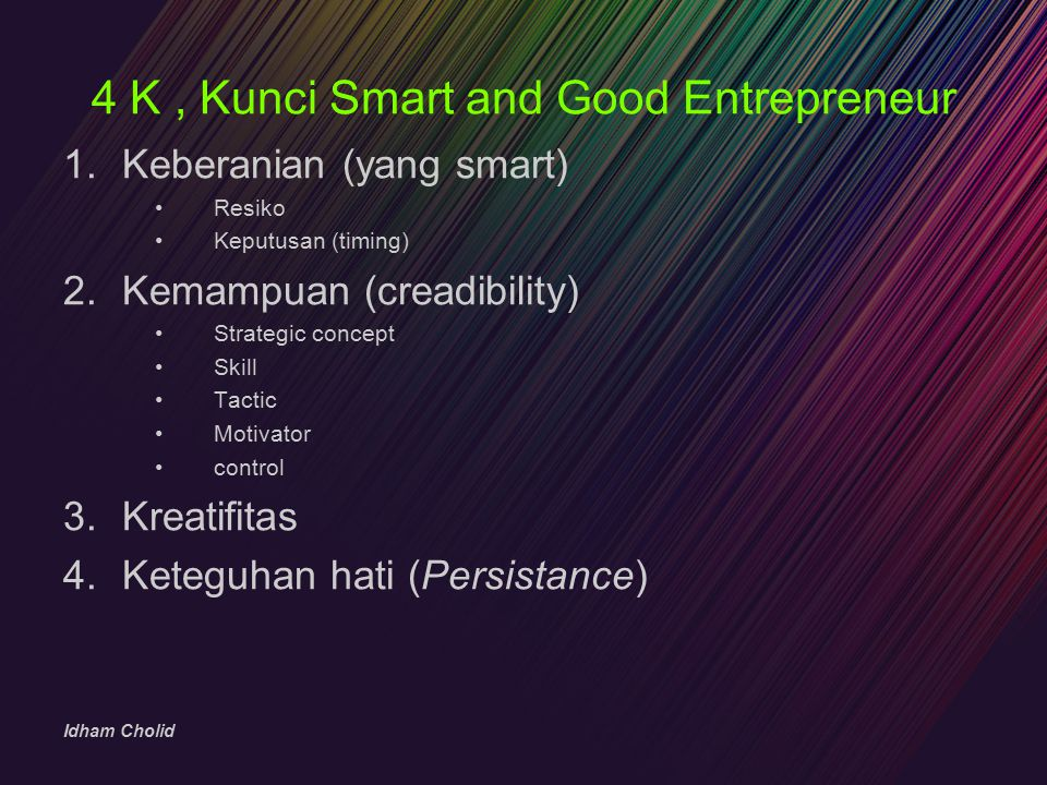 4 K , Kunci Smart and Good Entrepreneur