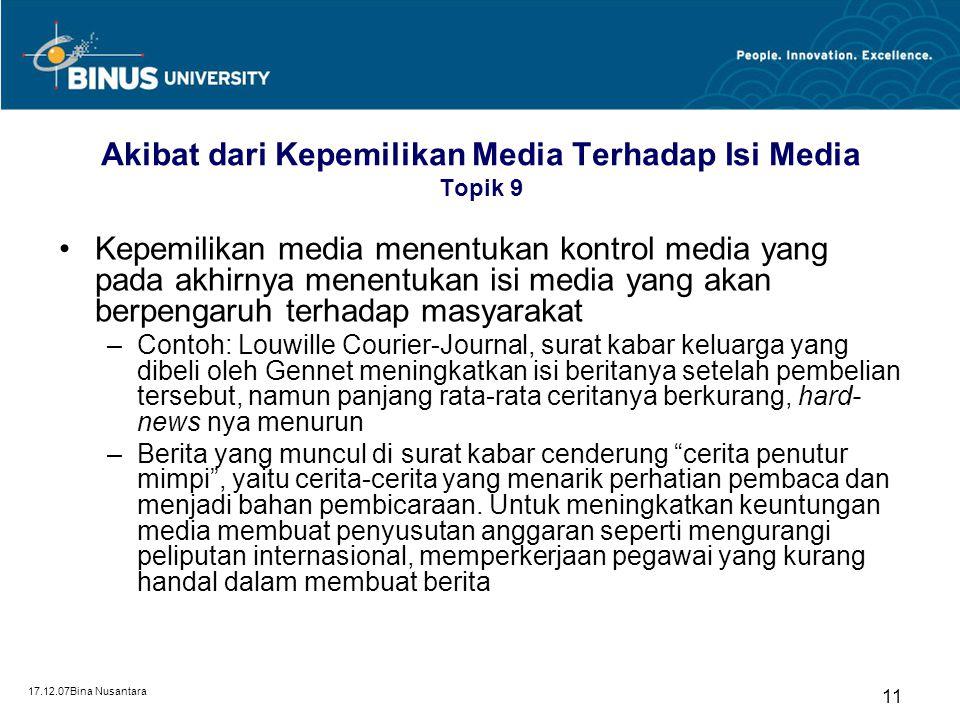Akibat dari Kepemilikan Media Terhadap Isi Media Topik 9