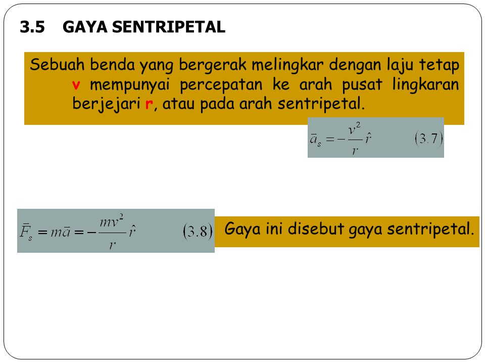 3.5 GAYA SENTRIPETAL