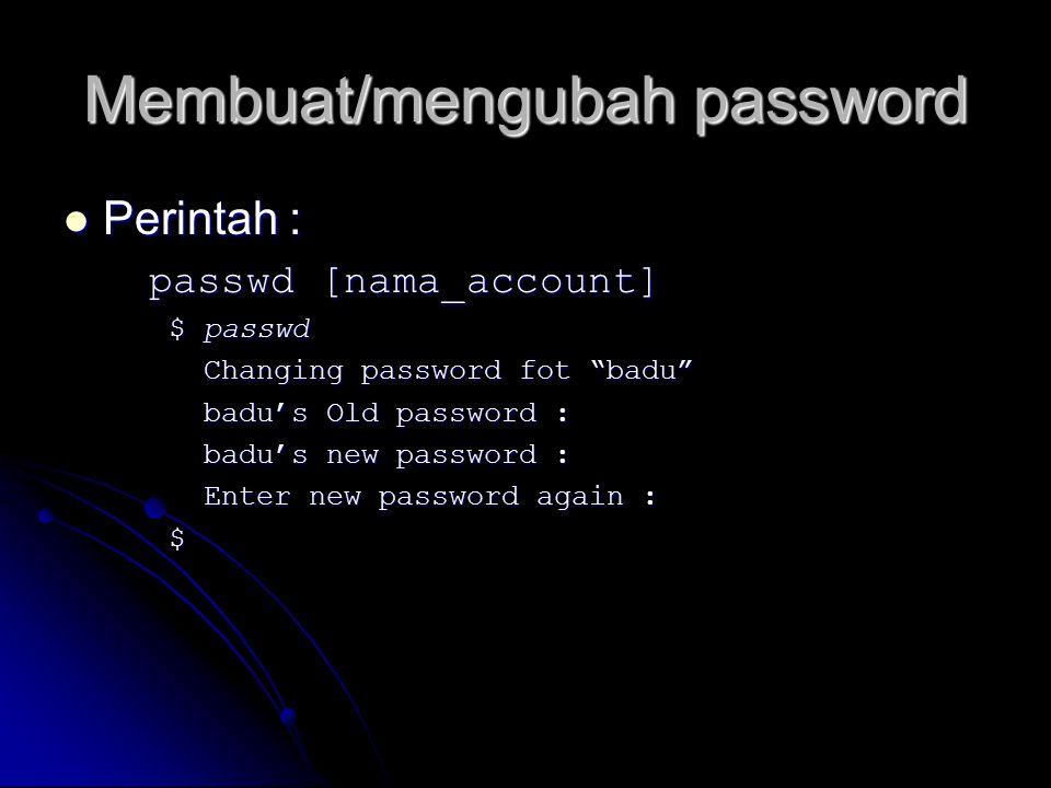Membuat/mengubah password