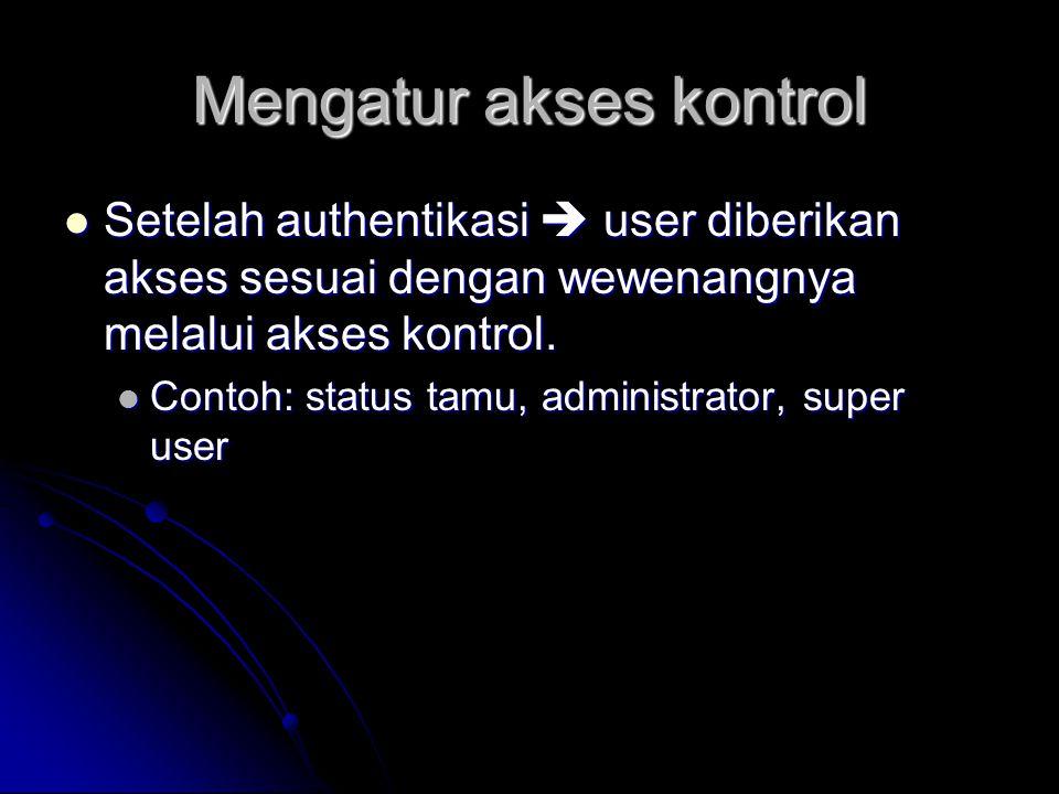Mengatur akses kontrol