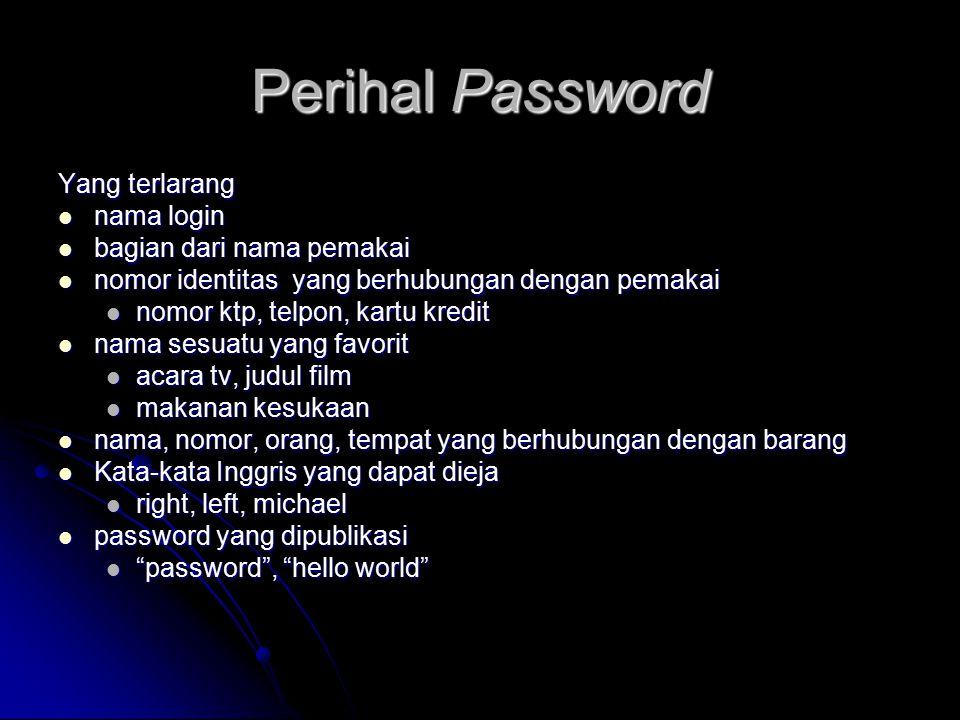 Perihal Password Yang terlarang nama login bagian dari nama pemakai