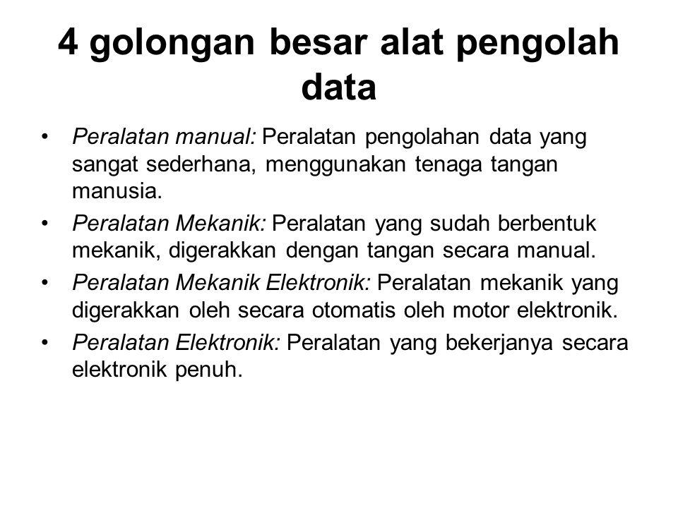 4 golongan besar alat pengolah data
