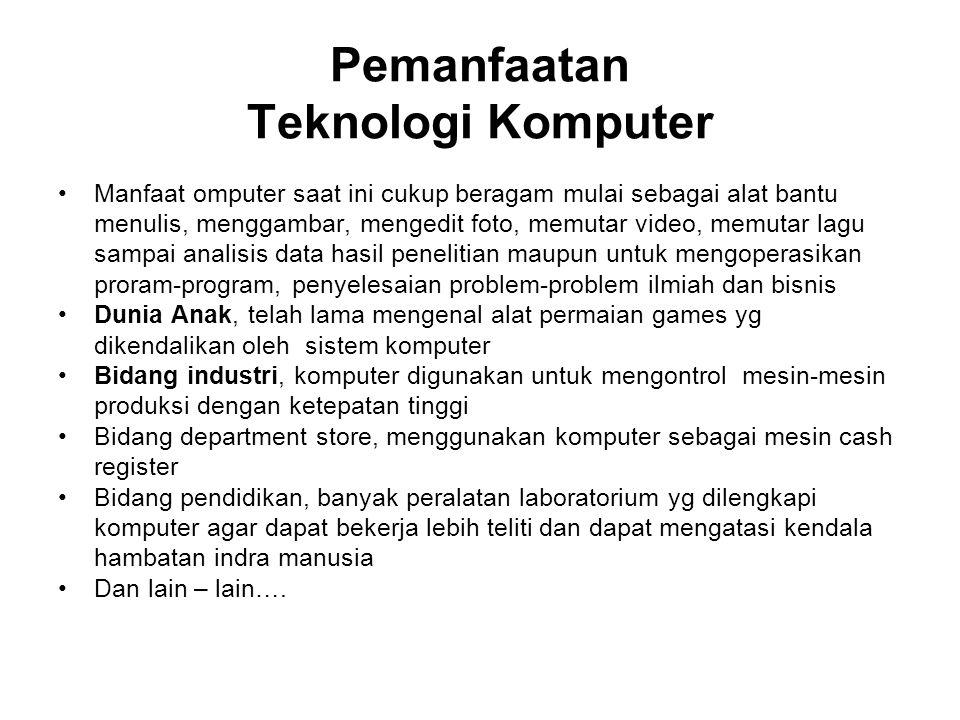 Pemanfaatan Teknologi Komputer