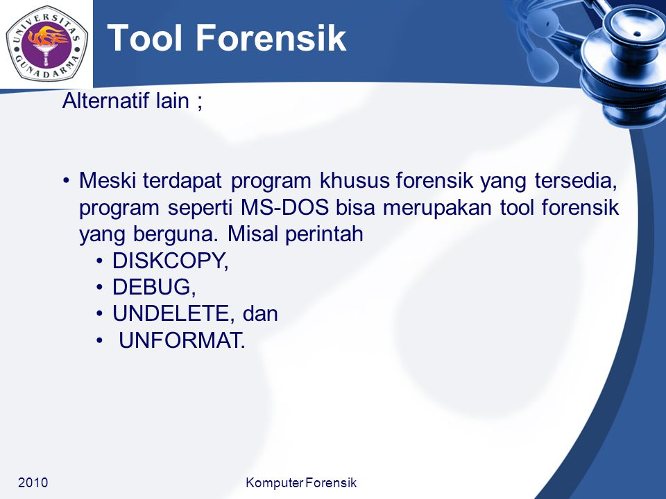 Tool Forensik Alternatif lain ;