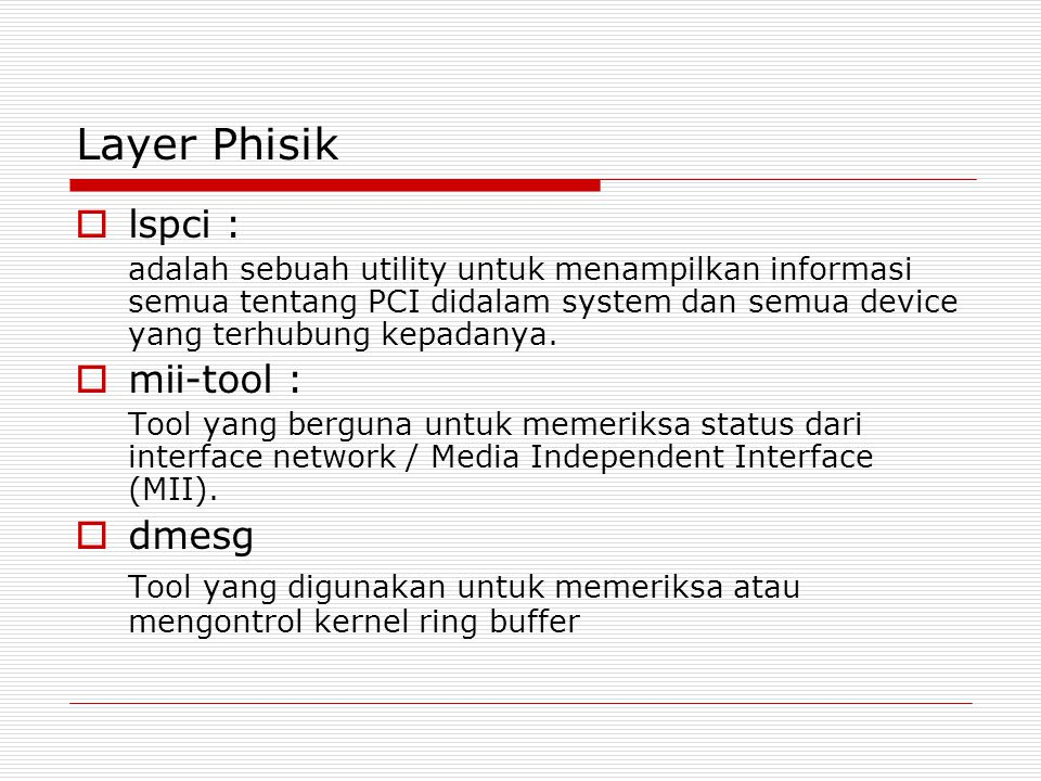 Layer Phisik lspci : mii-tool : dmesg