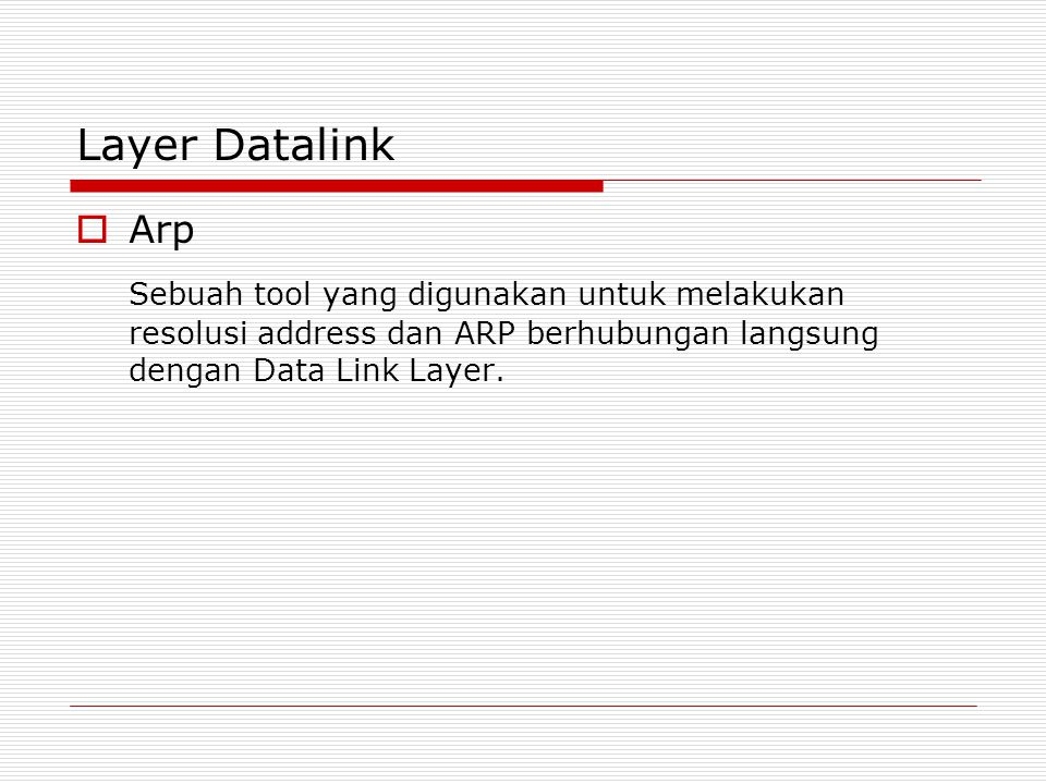 Layer Datalink Arp.