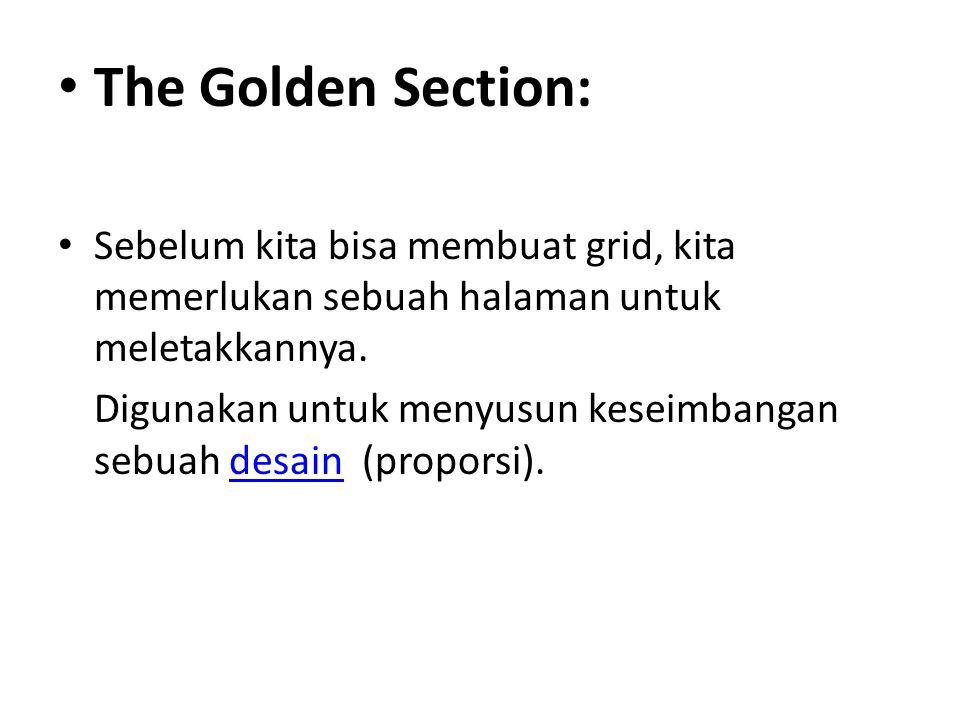 The Golden Section: Sebelum kita bisa membuat grid, kita memerlukan sebuah halaman untuk meletakkannya.