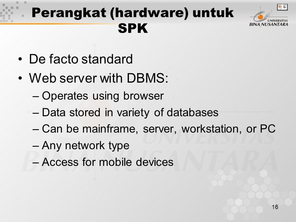 Perangkat (hardware) untuk SPK