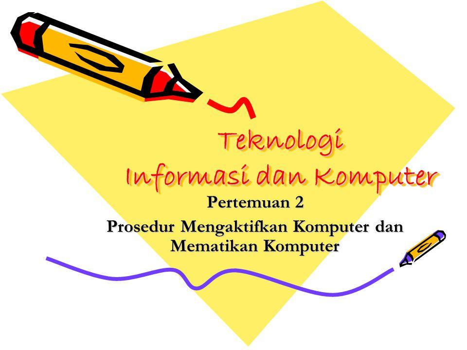 Teknologi Informasi dan Komputer
