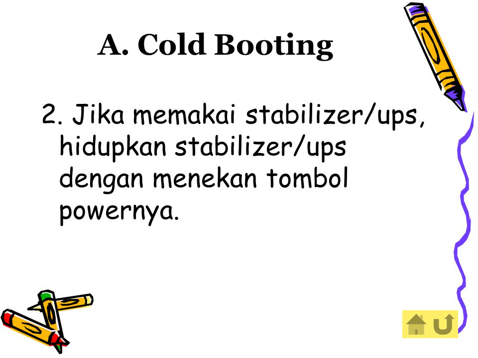 A. Cold Booting 2.
