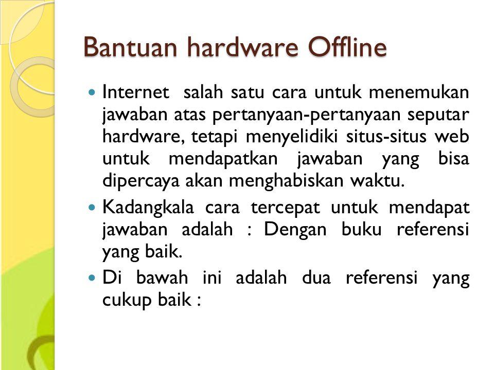 Bantuan hardware Offline