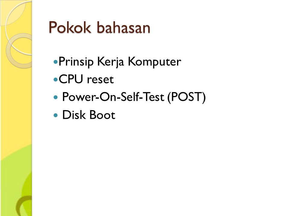 Pokok bahasan Prinsip Kerja Komputer CPU reset
