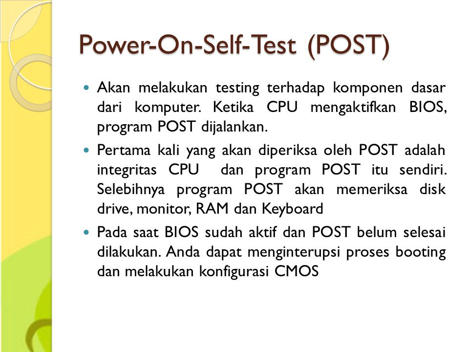 Power-On-Self-Test (POST)