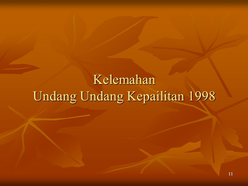 Kelemahan Undang Undang Kepailitan 1998