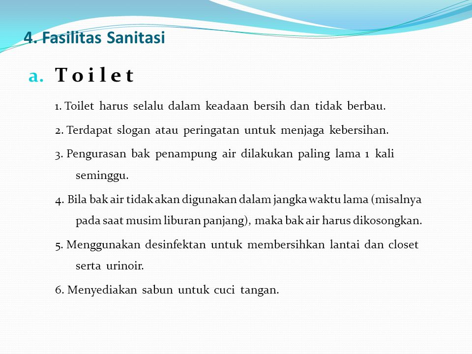 T o i l e t 4. Fasilitas Sanitasi