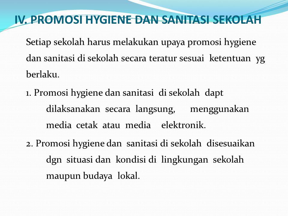 IV. PROMOSI HYGIENE DAN SANITASI SEKOLAH