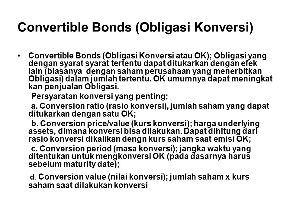 Convertible Bonds (Obligasi Konversi)