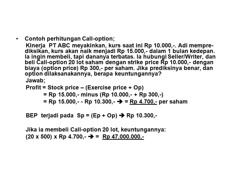 Contoh perhitungan Call-option;
