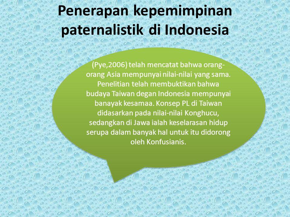 Penerapan kepemimpinan paternalistik di Indonesia