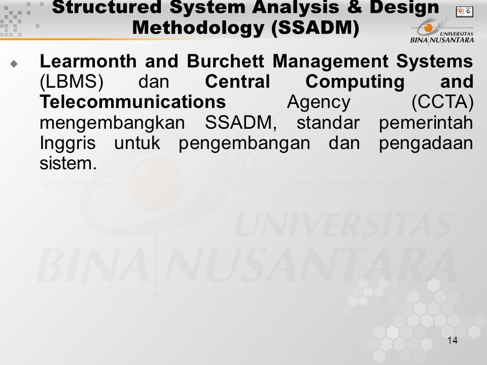 Structured System Analysis & Design Methodology (SSADM)
