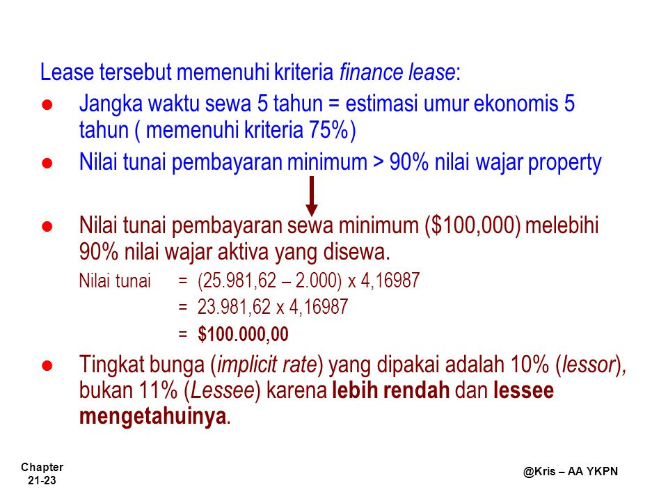 Lease tersebut memenuhi kriteria finance lease: