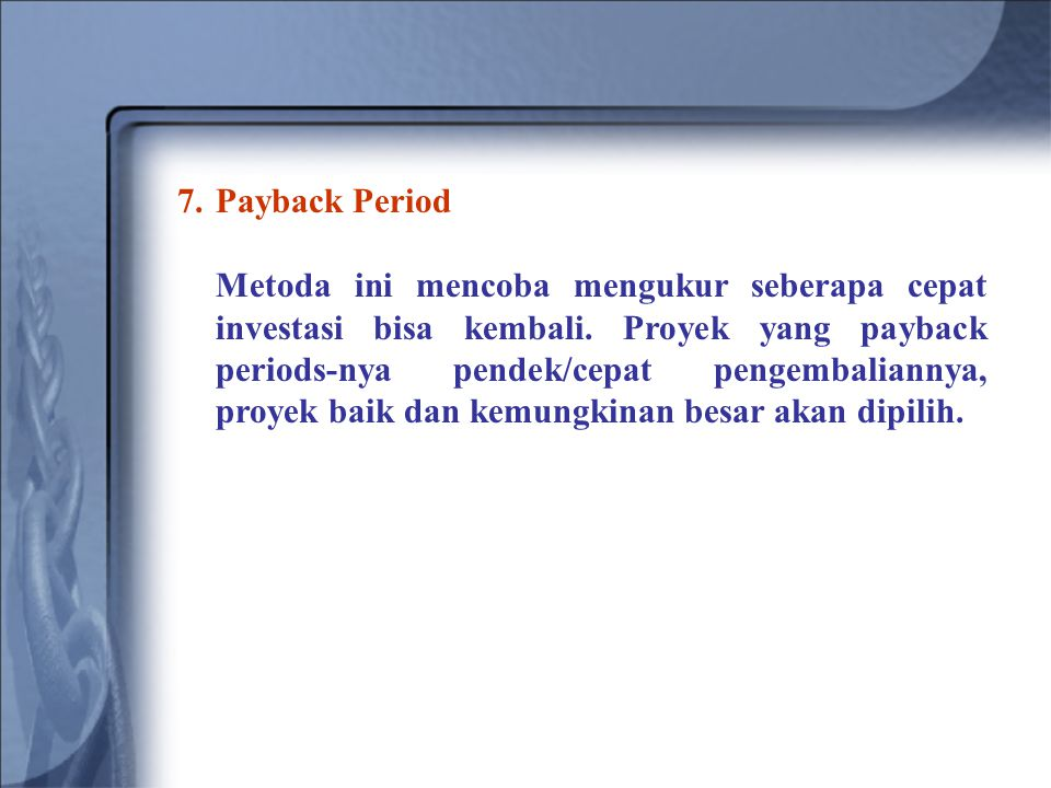7. Payback Period