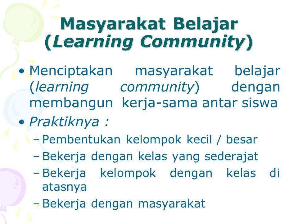Masyarakat Belajar (Learning Community)