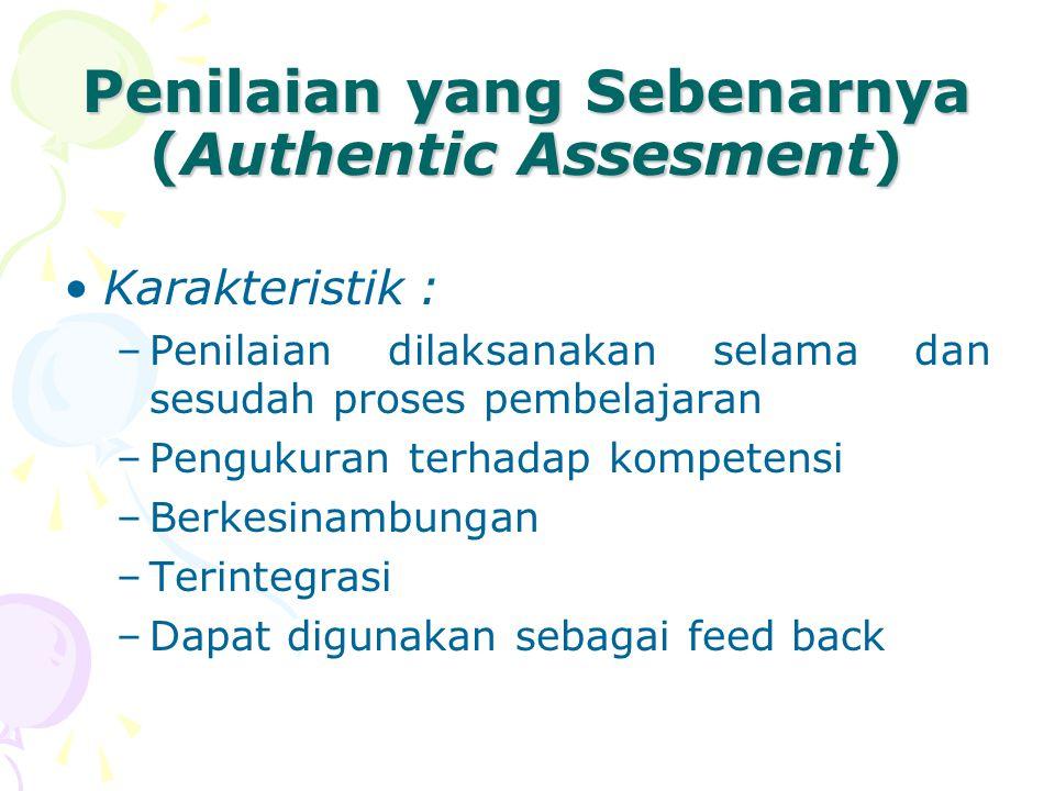 Penilaian yang Sebenarnya (Authentic Assesment)