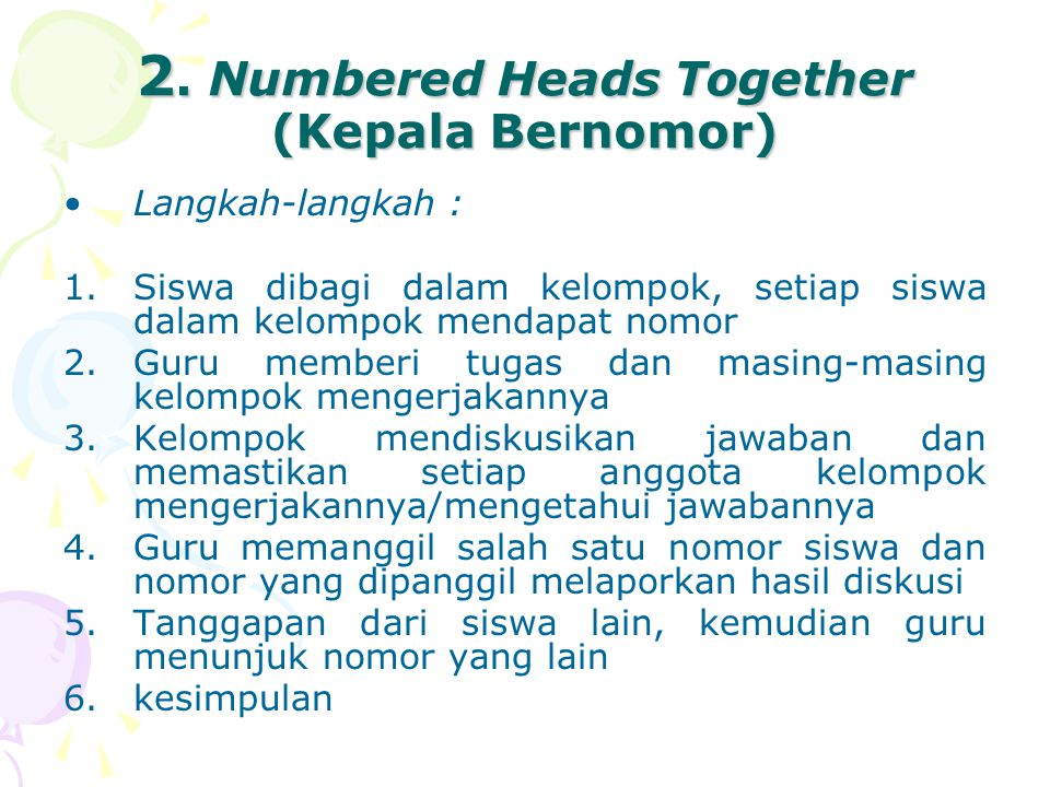 2. Numbered Heads Together (Kepala Bernomor)