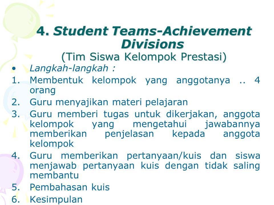 4. Student Teams-Achievement Divisions (Tim Siswa Kelompok Prestasi)