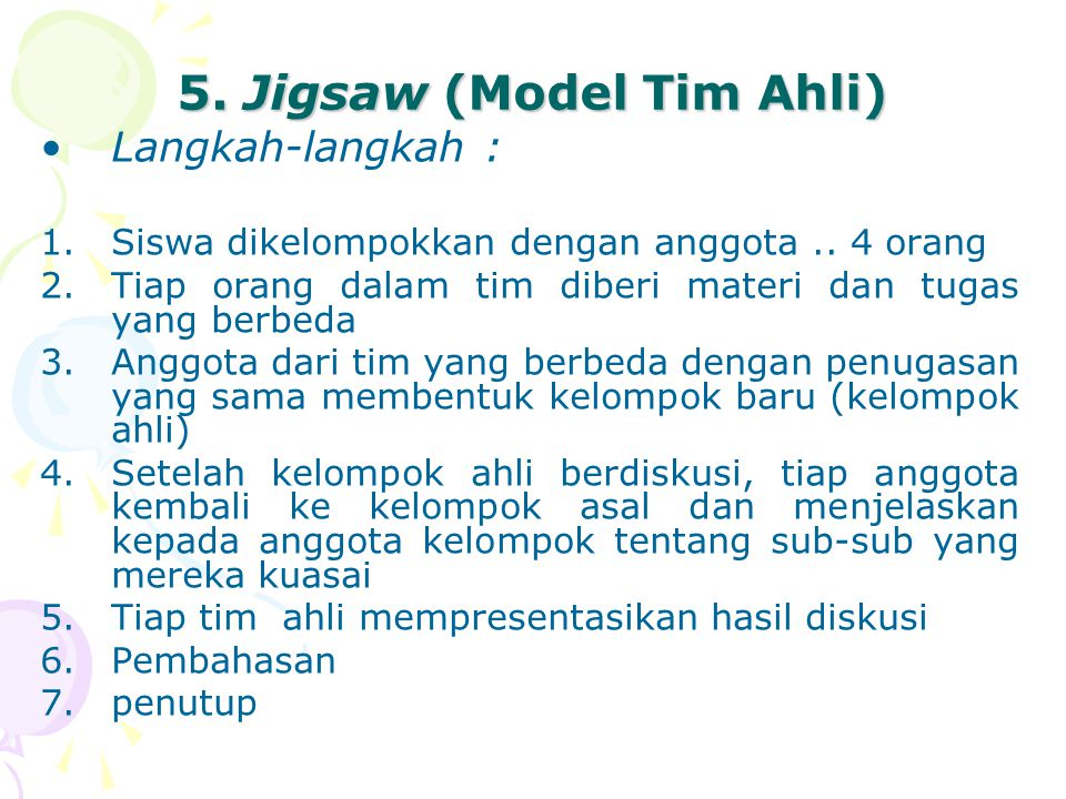 5. Jigsaw (Model Tim Ahli)
