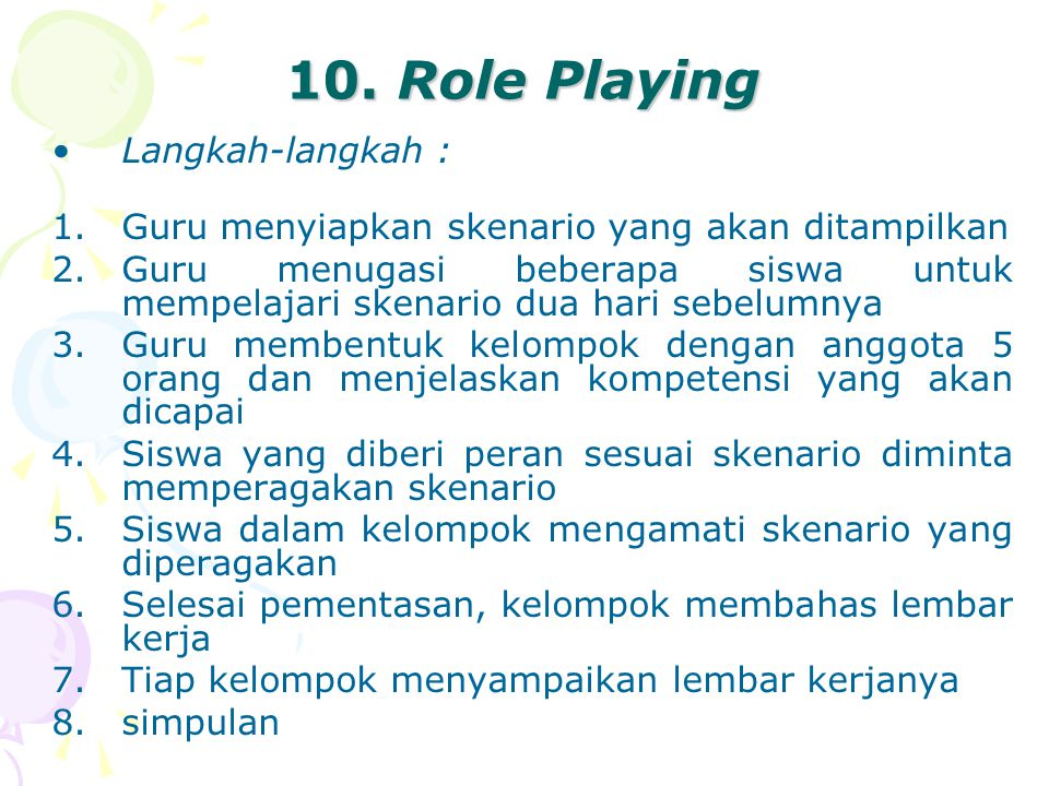 10. Role Playing Langkah-langkah :