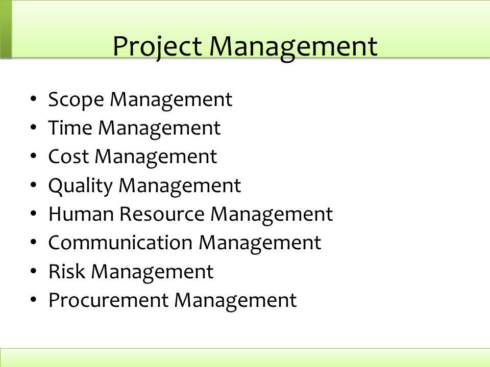Project Management Scope Management Time Management Cost Management